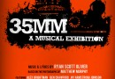 Win: Tickets to 35mm, A Musical Exhibition